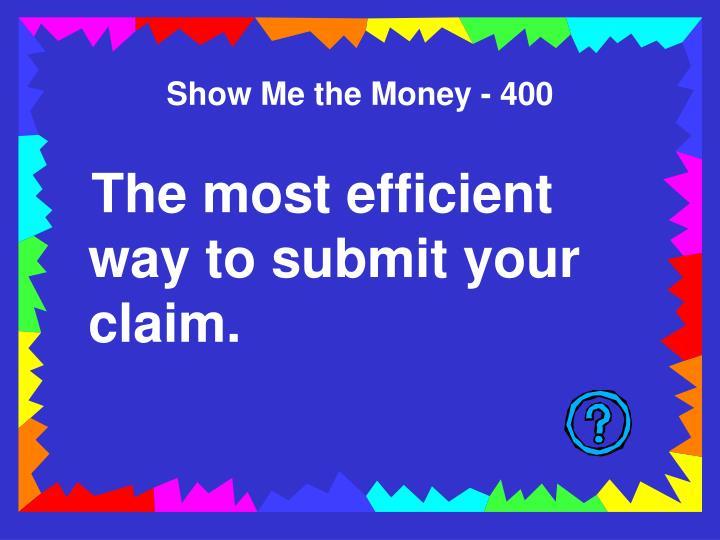 Show Me the Money - 400