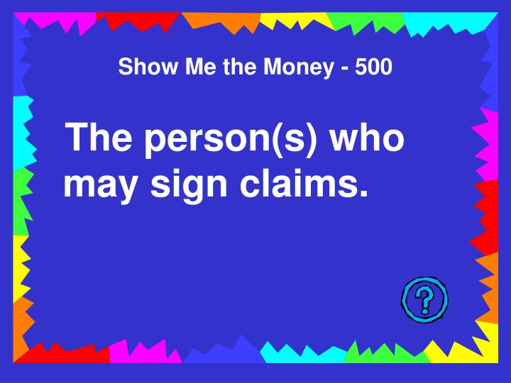 Show Me the Money - 500