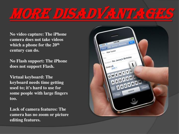 More Disadvantages