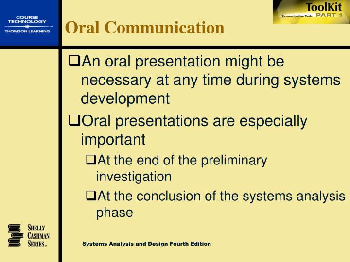 conclusion of oral communication in english form function and stategies Oral communication is generally recommended when the communication matter is of temporary kind or where a direct interaction is required face to face communication (meetings, lectures, conferences, interviews, etc) is significant so as to build a rapport and trust.