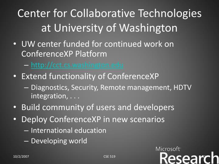 Center for Collaborative Technologies at University of Washington