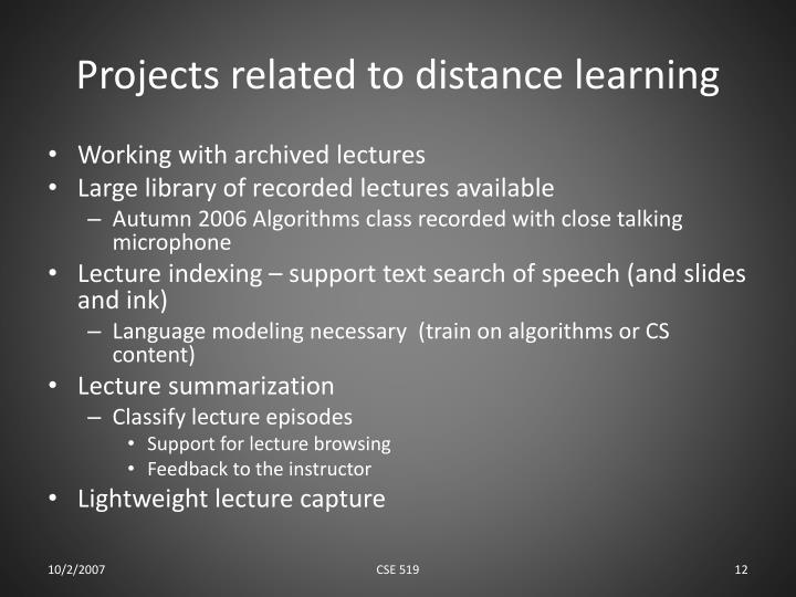 Projects related to distance learning