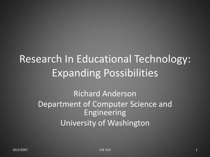 Research in educational technology expanding possibilities