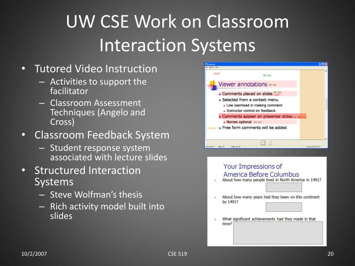 UW CSE Work on Classroom Interaction Systems