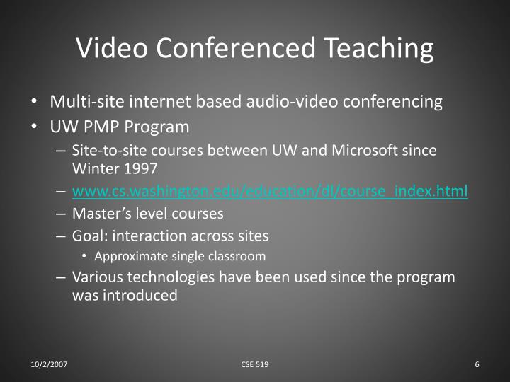 Video Conferenced Teaching