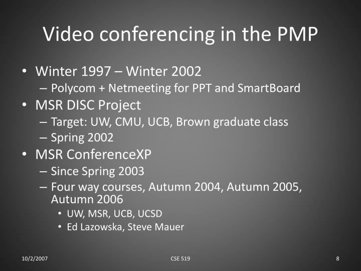 Video conferencing in the PMP