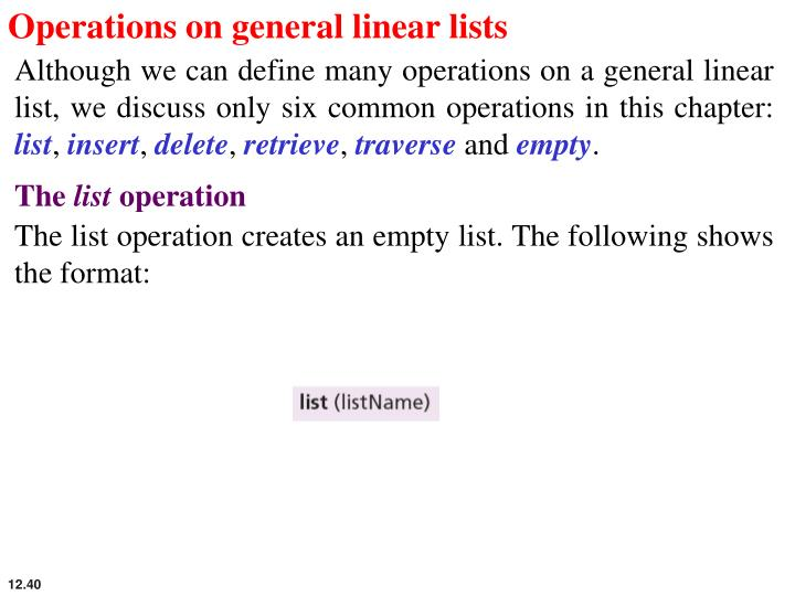 Operations on general linear lists