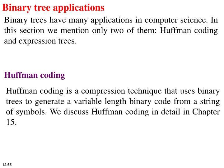 Binary tree applications