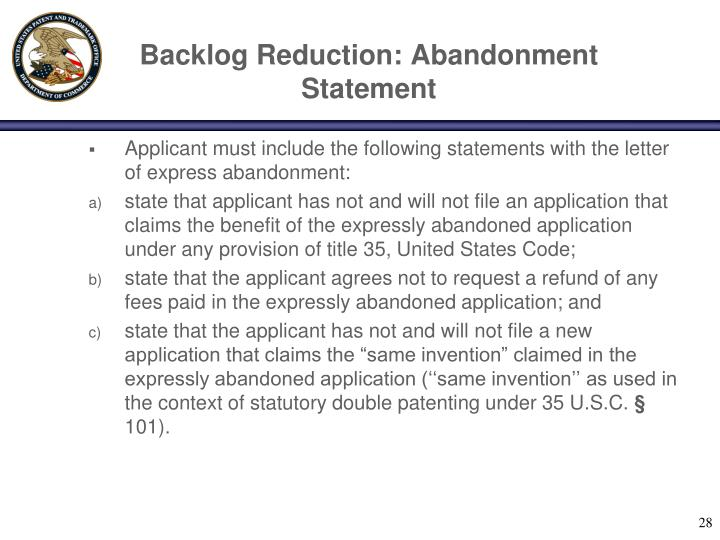Backlog Reduction: Abandonment Statement