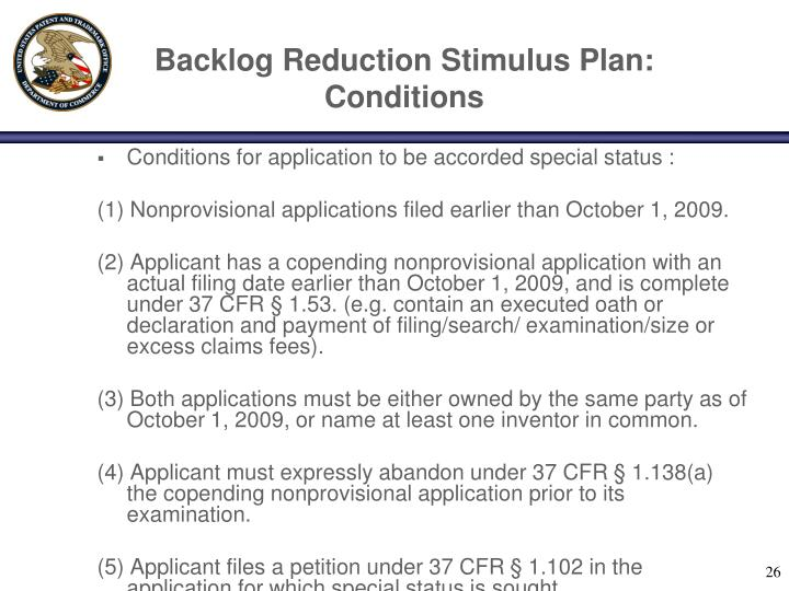 Backlog Reduction Stimulus Plan: Conditions