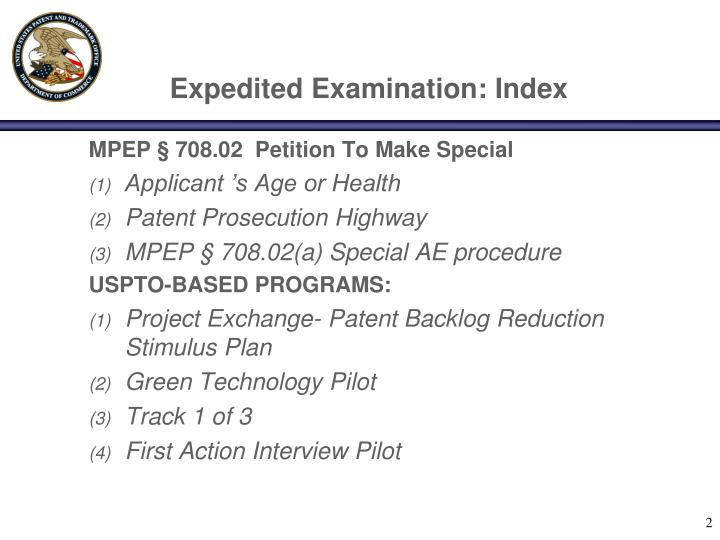 Expedited examination index