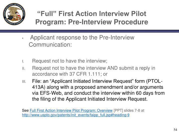 """Full"" First Action Interview Pilot Program: Pre-Interview Procedure"