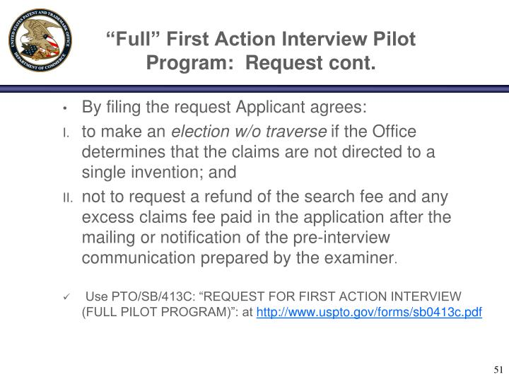 """Full"" First Action Interview Pilot Program:  Request cont."