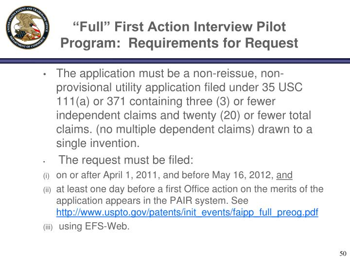 """Full"" First Action Interview Pilot Program:  Requirements for Request"