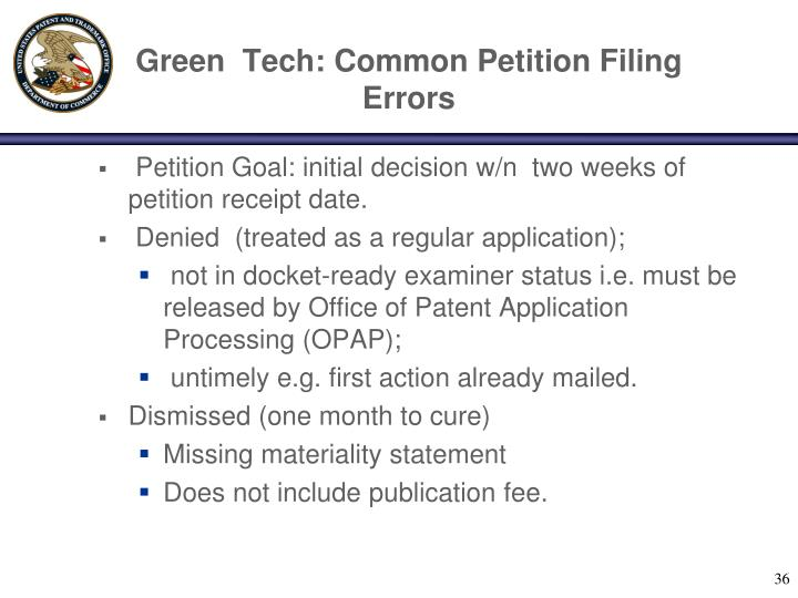 Green  Tech: Common Petition Filing Errors