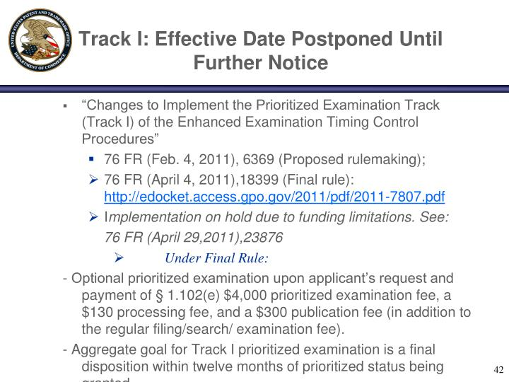 Track I: Effective Date Postponed Until Further Notice