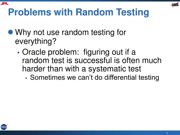 Problems with Random Testing