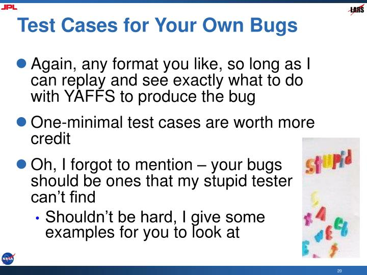 Test Cases for Your Own Bugs