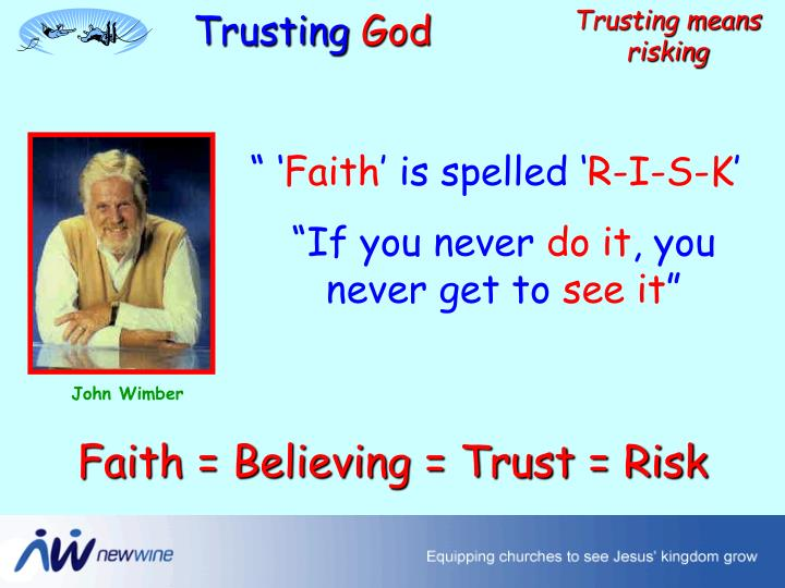 Trusting means risking