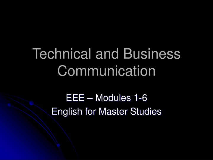 Technical and business communication