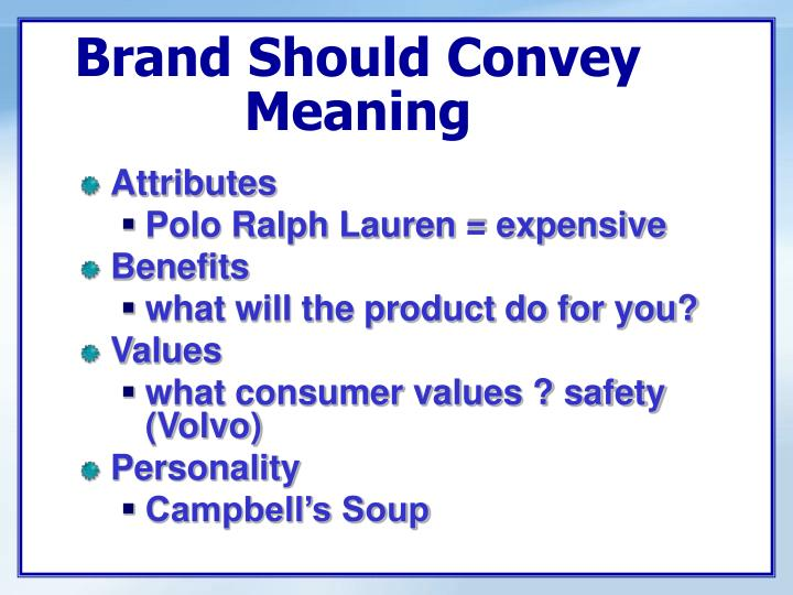 Brand Should Convey Meaning
