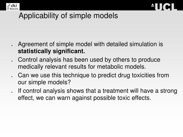 Applicability of simple models