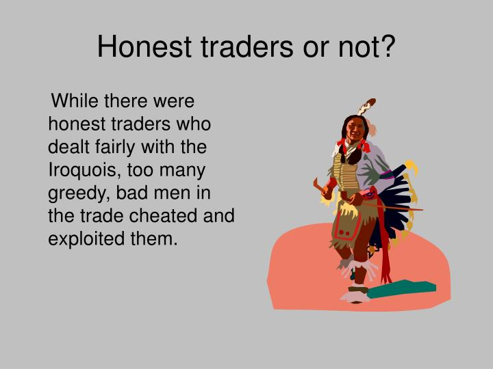 Honest traders or not?