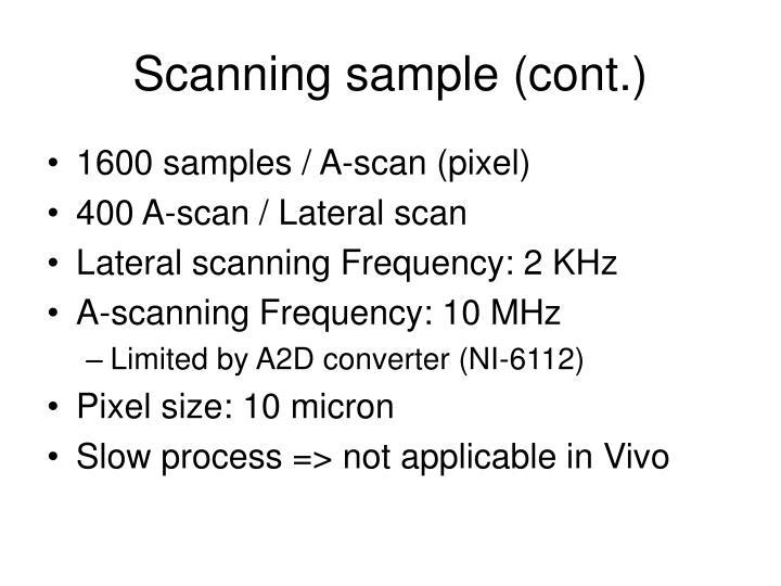 Scanning sample (cont.)
