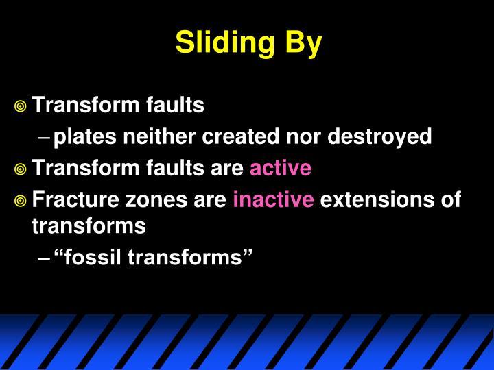 Sliding By