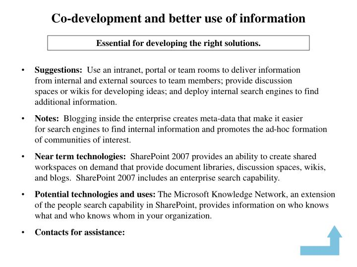 Co-development and better use of information