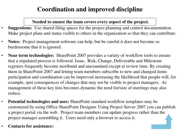 Coordination and improved discipline