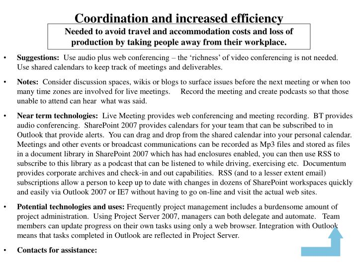 Coordination and increased efficiency