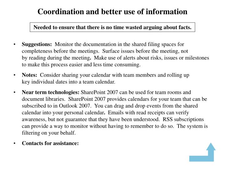 Coordination and better use of information