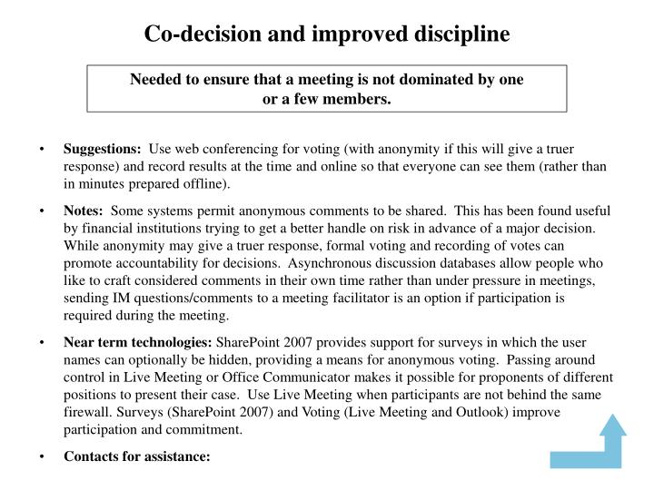 Co-decision and improved discipline