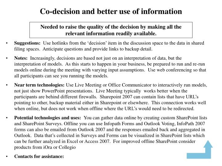 Co-decision and better use of information
