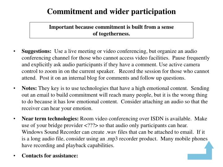 Commitment and wider participation
