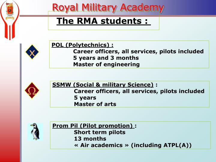 The RMA students :