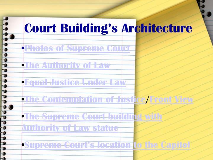 Court Building's Architecture