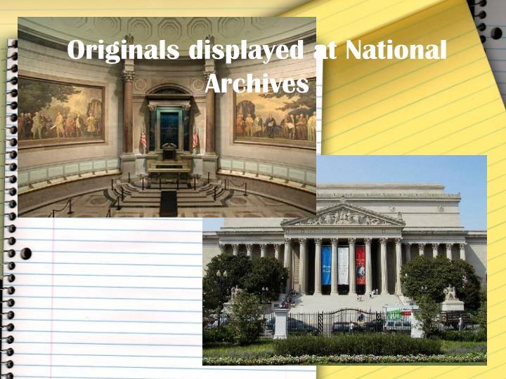 Originals displayed at National Archives