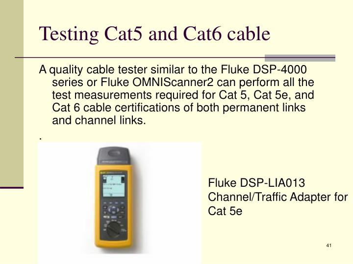 Testing Cat5 and Cat6 cable