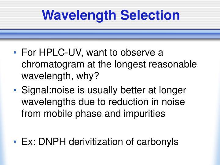 Wavelength Selection