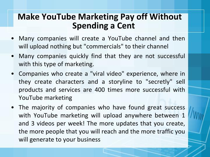Make YouTube Marketing Pay off Without Spending a Cent