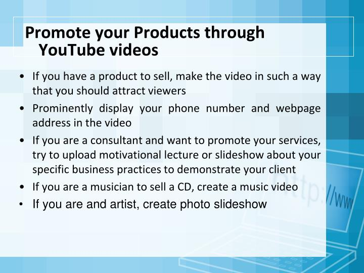 Promote your Products through YouTube videos