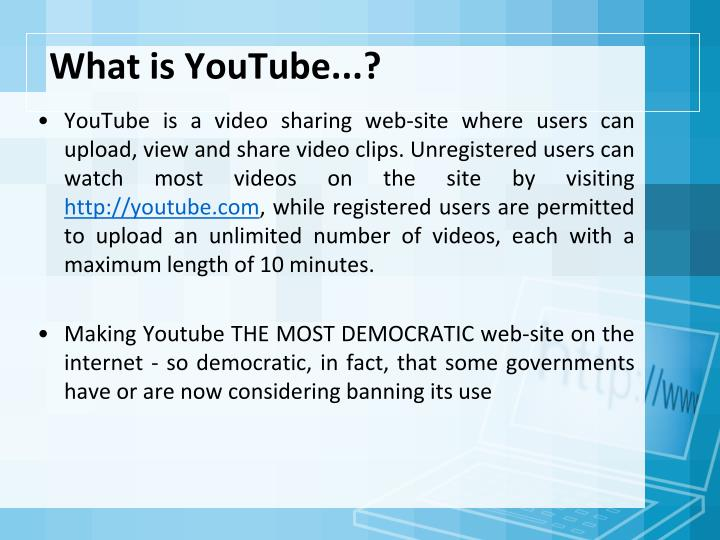 What is YouTube...?