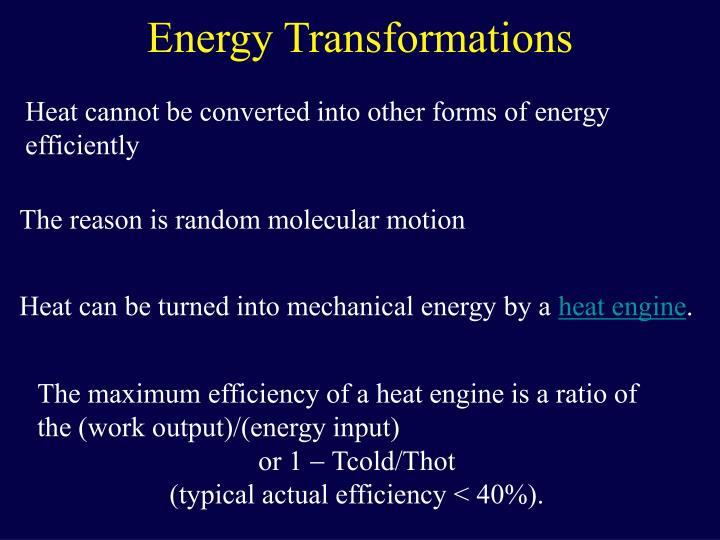 Heat can be turned into mechanical energy by a
