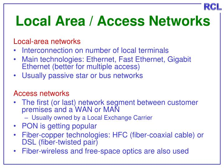 Local Area / Access Networks