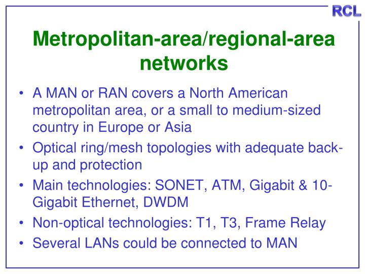 Metropolitan-area/regional-area networks