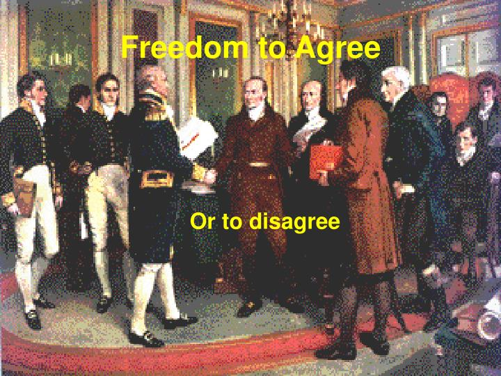 Freedom to Agree