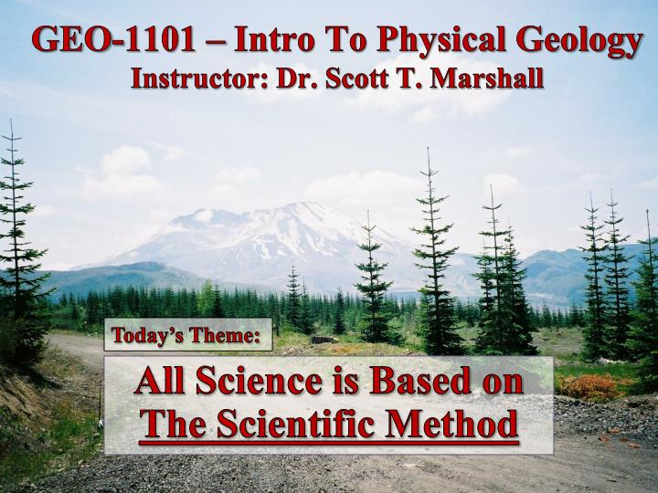 geo 1101 intro to physical geology instructor dr scott t marshall n.