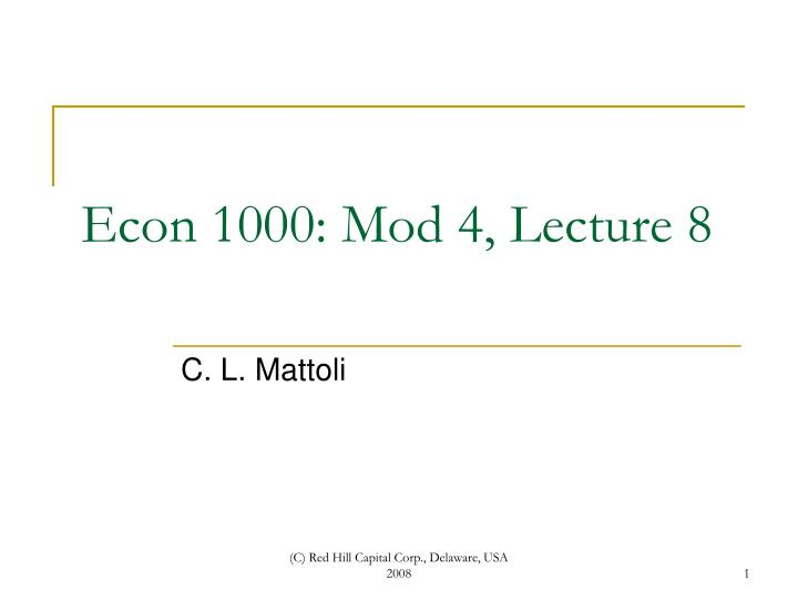 econ 1000 mod 4 lecture 8 n.